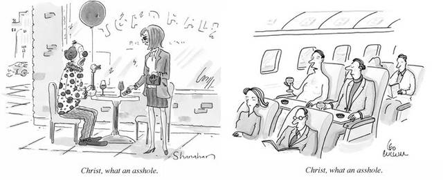 "New Yorker cartoons captioned with ""Christ, what an asshole"""