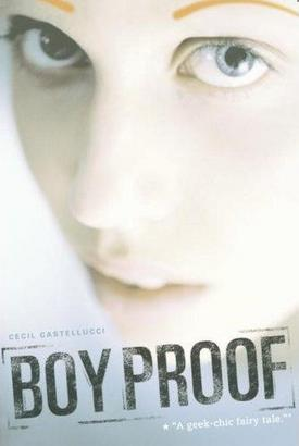 Boy Proof, a compassionate young adult novel about a weird, smart, ...