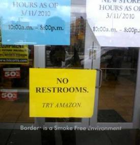 """Bathroom Signs Amazon closing down borders sign: """"no toilets, try amazon"""" / boing boing"""
